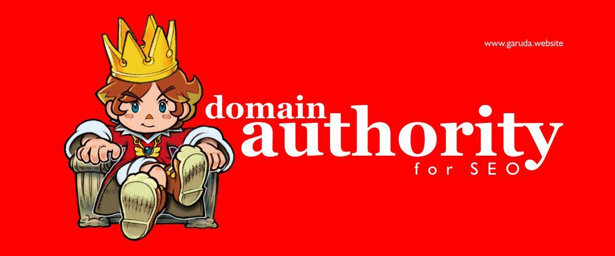 Apa itu Otoritas Domain +5 tips meningkatkan skornya